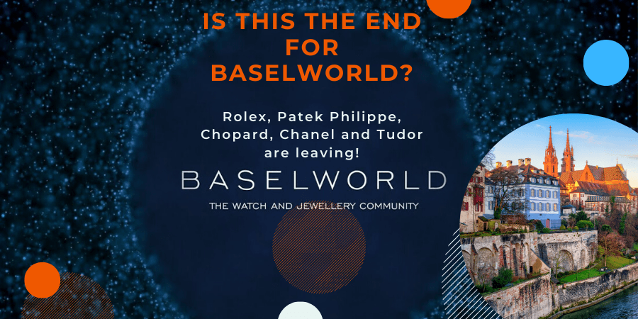 Is this the end of the most famous watch and jewelry show in the world. BASELWORLD sees Rolex, Patek Philippe, Chanel, Chopard and Tudor leaving to create their own event.