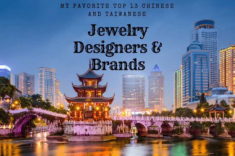 My Favorite Top 13 Chinese And Taiwanesejewelry Designers Brands Esther Ligthartbizzita