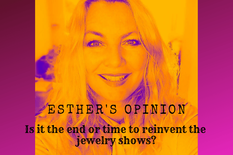 Opinion article: Has the end come for Jewelry Trade Shows?