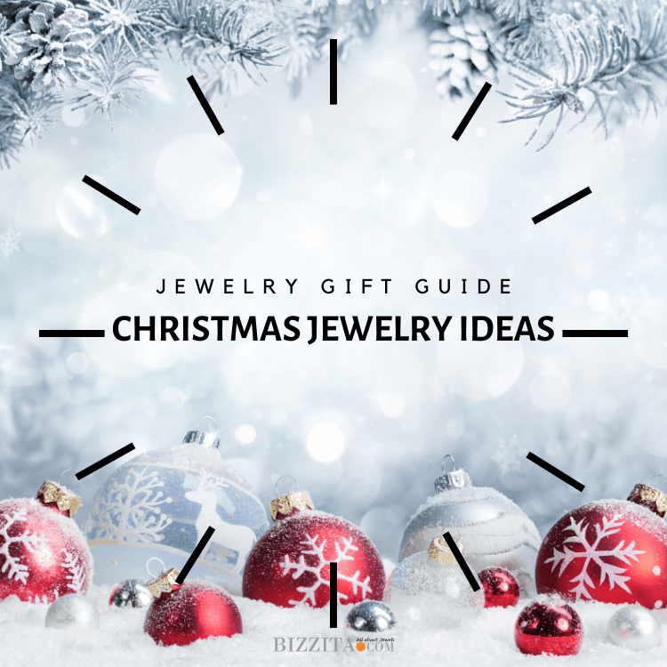 23 Ultimate Christmas Jewelry Gift Ideas