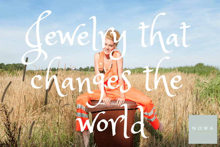NOWAJewelry that changes the world