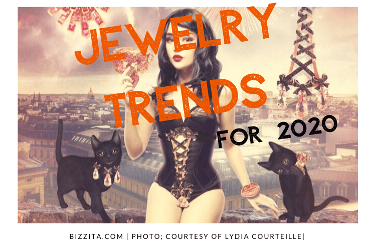 Biggest Jewelry Trends for 2020, plus One MEGATREND