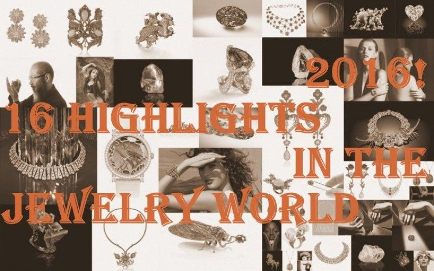 2016, a year in 16 jewelry highlights!