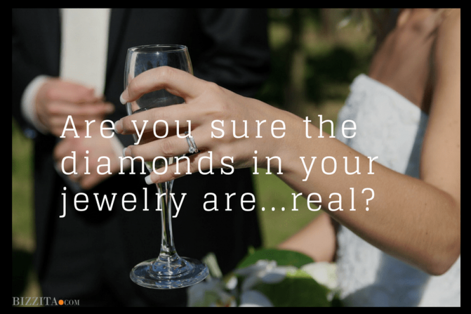 Are you sure the diamonds in your jewelry are real?