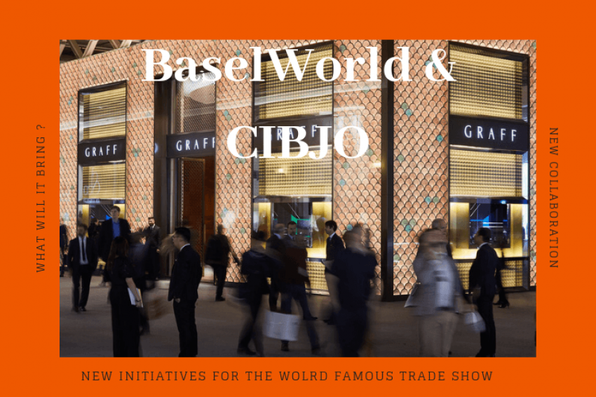 What will the new partnership between CIBJO & BaselWorld bring?
