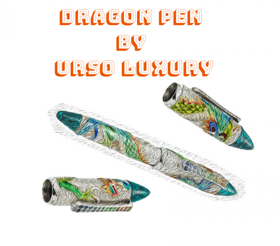 Urso Luxury's latest Masterpiece: A Dragon Pen