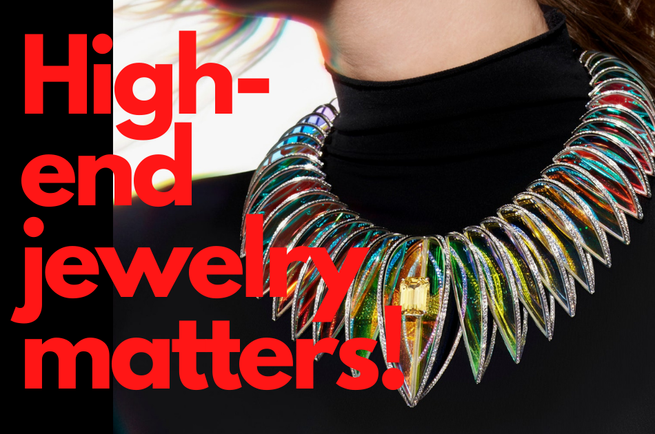 Why is High-End jewelry important for virtually everyone?