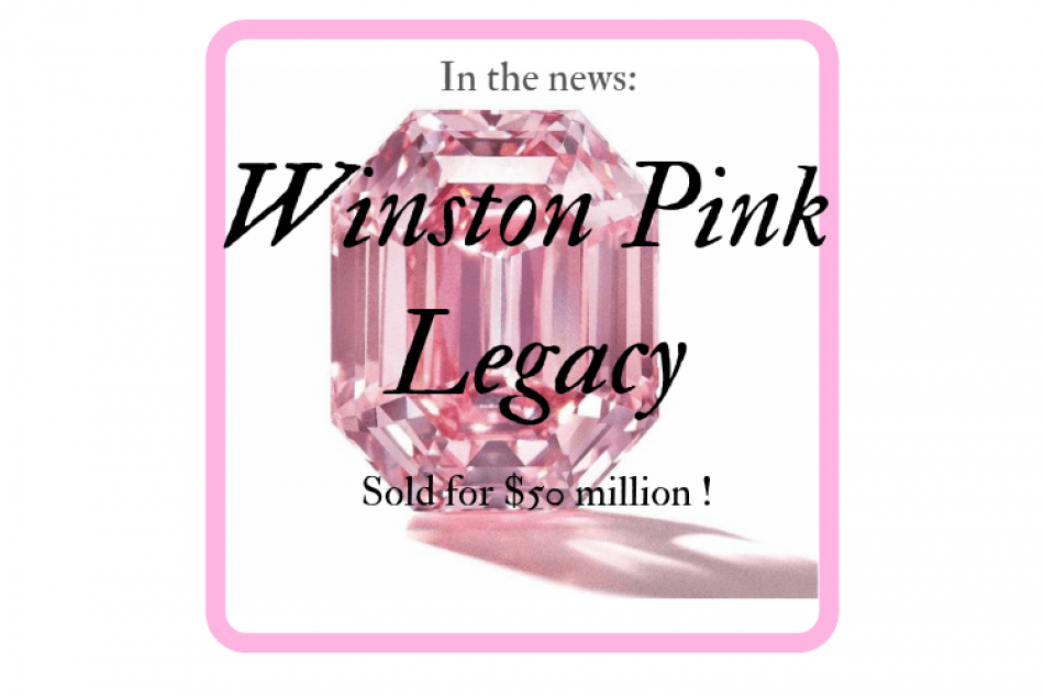 In the news; $50 million for a pink diamond, are we crazy?