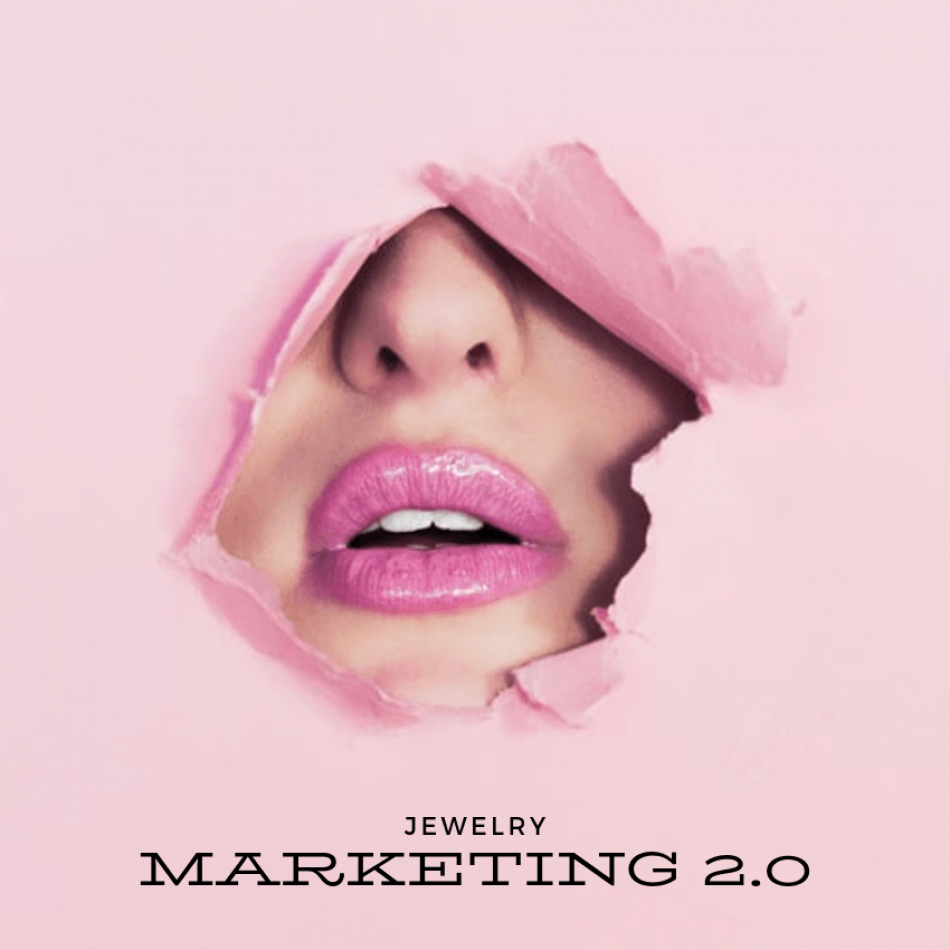 Jewelry Marketing 2.0 or Why the Jewelry Marketing is falling behind and what to do about it!