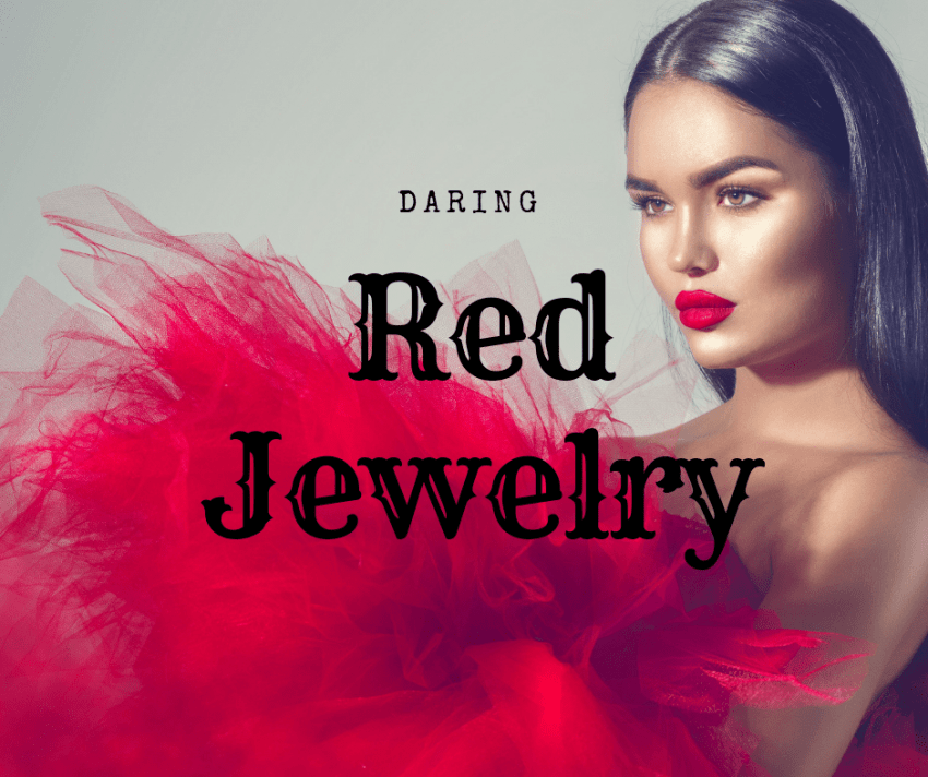 Red Hot Jewelry!